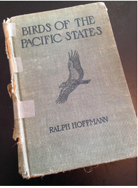 """My original copy of """"Birds of the Pacific States""""; a gift from my parents in the 1930s"""